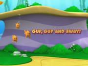 Gup, Gup and away