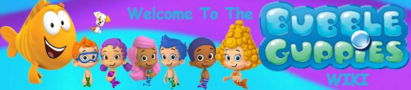 Welcome to the bubble guppies much better wki