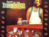 Dawn of the Deli Creeps (album)