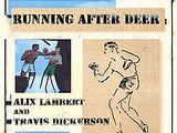 Running After Deer