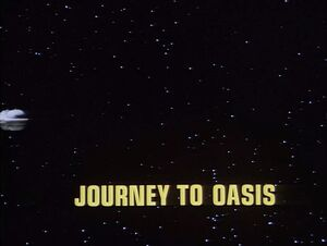 Journey to Oasis title card