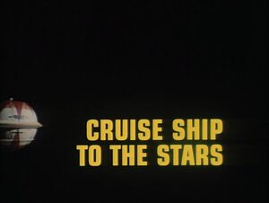 Cruise Ship to the Stars title card