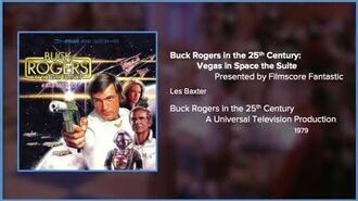 Filmscore Fantastic Presents Buck Rogers in the 25th Century Vegas in Space the Suite