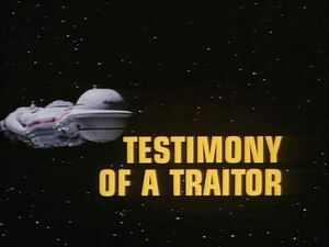 Testimony of a Traitor title card