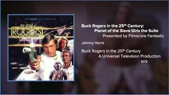 Filmscore Fantastic Presents Buck Rogers in the 25th Century Planet of the Slave Girls the Suite
