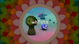 Whistle/Bubble