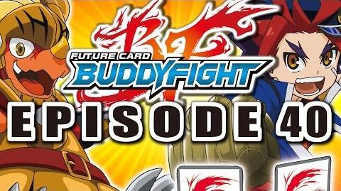 Episode 40 Future Card Buddyfight Animation