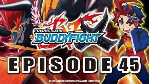 Episode 45 Future Card Buddyfight X Animation