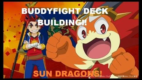 BUDDYFIGHT DECKBUILDING!! GAO SUN DRAGONS