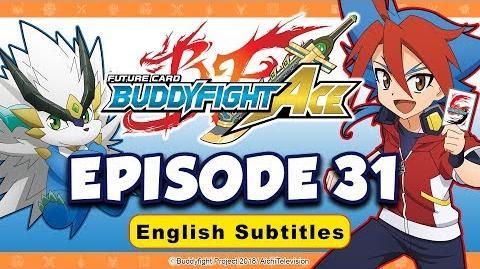 Sub Episode 31 Future Card Buddyfight Ace Animation