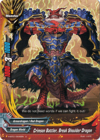 Crimson Battler, Break Shoulder Dragon