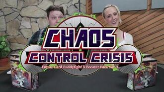 """Buddyfight Unboxing Special X-BT02 """"Chaos Control Crisis"""" (ft. voices of Paruko and Wisdom)"""