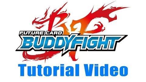 Buddyfight Tutorial Video