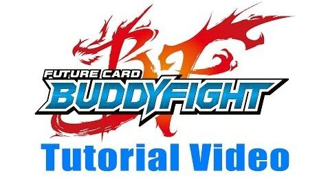 Buddyfight Tutorial Video