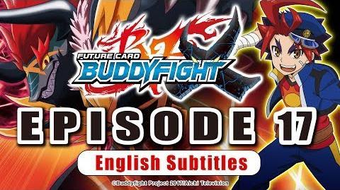 Sub Episode 17 Future Card Buddyfight X Animation