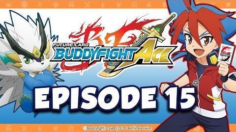 Episode 15 Future Card Buddyfight Ace Animation