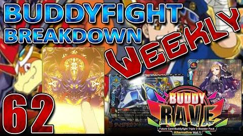 Buddyfight Breakdown Weekly! Episode 62