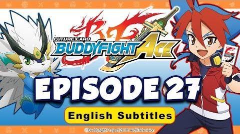 Sub Episode 27 Future Card Buddyfight Ace Animation