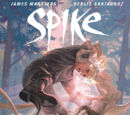 Spike: Into the Light