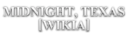 Midnight, Texas Wiki-wordmark