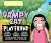 Vampy Cat Play Friend Cover