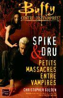 Spike & Dru- Petits Massacres Entre Vampires (FRA)