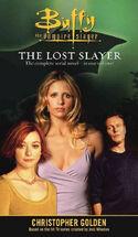 The Lost Slayer Omnibus