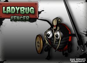 Ladybug Fencer