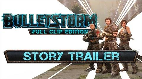 Bulletstorm Full Clip Edition - Story Trailer