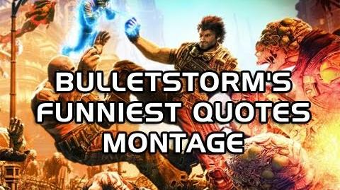 Bulletstorm's Funniest Quotes Montage (Machinima)