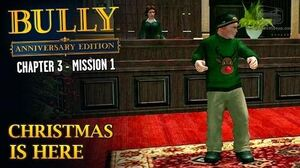 Bully Anniversary Edition - Mission 27 - Christmas is Here