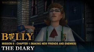 The Diary - Mission 9 - Bully Scholarship Edition