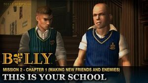 This Is Your School - Mission 2 - Bully Scholarship Edition