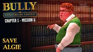 Bully Anniversary Edition - Mission 6 - Save Algie