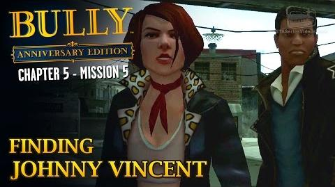 Bully Anniversary Edition - Mission 57 - Finding Johnny Vincent