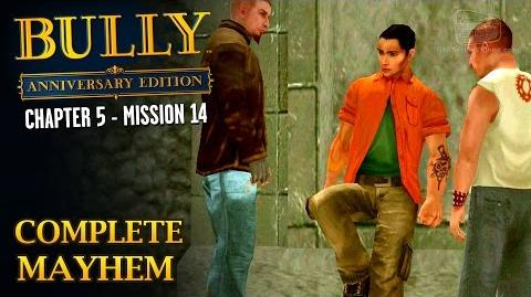 Bully Anniversary Edition - Mission 66 - Complete Mayhem