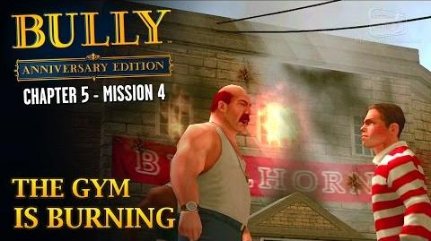 Bully Anniversary Edition - Mission 56 - The Gym is Burning