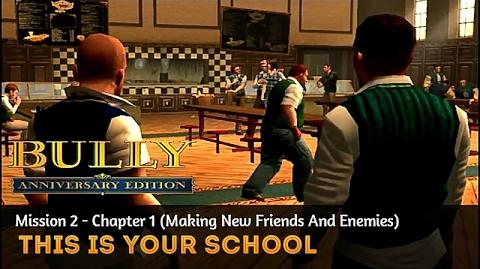 Bully- Anniversary Edition Mission -2 - This Is Your School