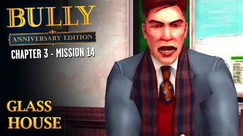 Bully Anniversary Edition - Mission 40 - Glass House