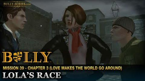 Lola's Race - Mission 39 - Bully Scholarship Edition