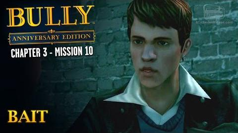 Bully Anniversary Edition - Mission 36 - Bait