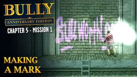 Bully Anniversary Edition - Mission 53 - Making a Mark