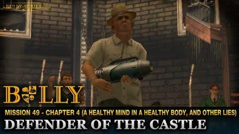 Defender of the Castle - Mission 49 - Bully Scholarship Edition