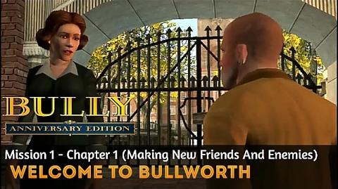 Bully- Anniversary Edition Mission-1 - Intro & Welcome To Bullworth