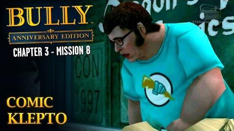 Bully Anniversary Edition - Mission 34 - Comic Klepto