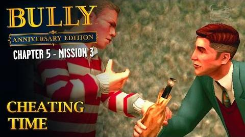 Bully Anniversary Edition - Mission 55 - Cheating Time