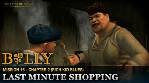 Last Minute Shopping - Mission 16 - Bully Scholarship Edition
