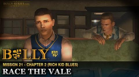 Race the Vale - Mission 21 - Bully Scholarship Edition