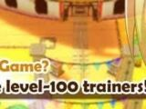 """""""Challenge the 100-level Trainers!"""""""