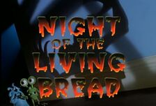 Night of the living bread title HD